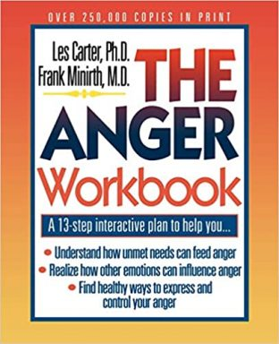 The Anger Workbook: A 13-Step Interactive Plan to Help You