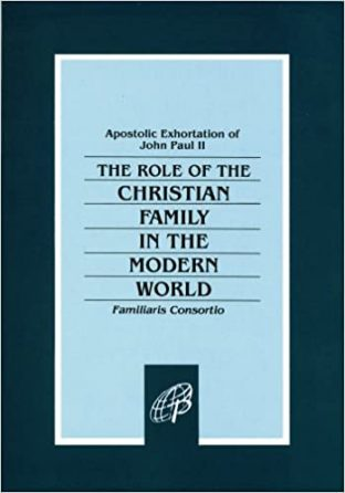 The Role of the Christian Family in the Modern World (Familiaris Consortio)