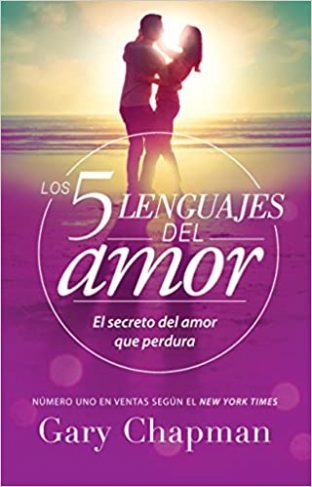 Los 5 Lenguajes del Amor (The 5 Love Languages)